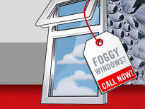Foggy Windows? Call Today?